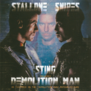 Demolition Man/Sting, The Police