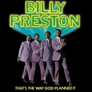 That's The Way God Planned It/Billy Preston