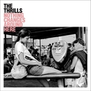 Nothing Changes Around Here/The Thrills