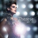 Feelin' Me/Therese
