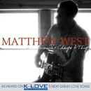 Wouldn't Change A Thing/Matthew West