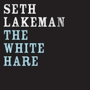 The White Hare (Live)/Seth Lakeman