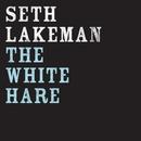 The White Hare/Seth Lakeman