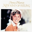 New Kind Of Feeling/Anne Murray