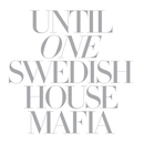 Until One/Swedish House Mafia