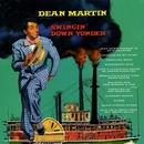 Swingin' Down Yonder/Dean Martin