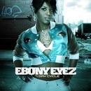 7 Day Cycle/Ebony Eyez