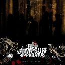 Don't You Fake It/The Red Jumpsuit Apparatus