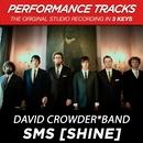 SMS (Shine) (Performance Tracks)/David Crowder Band