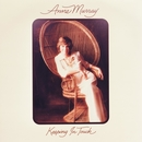 Keeping In Touch/Anne Murray