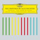 Recomposed By Max Richter: Vivaldi, The Four Seasons/Max Richter, Daniel Hope, Konzerthaus Kammerorchester Berlin, André de Ridder