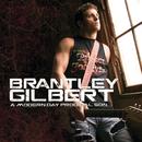 A Modern Day Prodigal Son/Brantley Gilbert