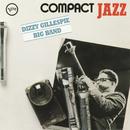 Compact Jazz: Dizzy Gillespie Big Band/Dizzy Gillespie