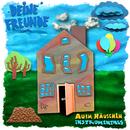 Ausm Häuschen Instrumentals/Deine Freunde