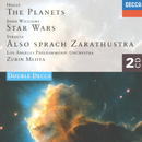 Holst: The Planets / John Williams: Star Wars Suite / Strauss, R.: Also sprach Zarathustra/Los Angeles Philharmonic, Zubin Mehta