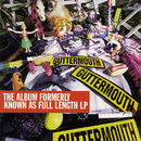 The Album Formerly Known As Full Length LP/Guttermouth