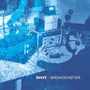 Broadcaster/Divit