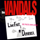 Live Fast Diarrhea/The Vandals