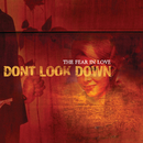 The Fear In Love/Don't Look Down