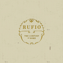 The Comfort Of Home/Rufio