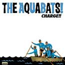 Charge!!/The Aquabats!
