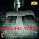 Verdi: Giovanna d'Arco (Live)/Anna Netrebko, Plácido Domingo, Francesco Meli, Münchner Rundfunkorchester, Paolo Carignani