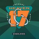 Endless/Heaven 17