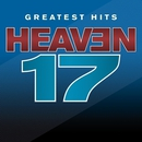 Greatest Hits - Sight And Sound/Heaven 17
