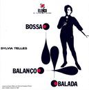 Bossa, Balanço, Balada/Sylvia Telles