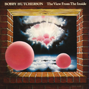 The View From The Inside/Bobby Hutcherson