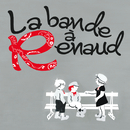 La Bande A Renaud/La Bande A Renaud