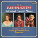 Verdi: Rigoletto/Luciano Pavarotti, Dame Joan Sutherland, Sherrill Milnes, Martti Talvela, Ambrosian Opera Chorus, London Symphony Orchestra, Richard Bonynge