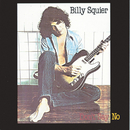 Don't Say No/Billy Squier