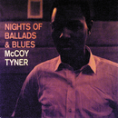 Nights Of Ballads & Blues/McCoy Tyner