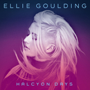 Halcyon Days/Ellie Goulding