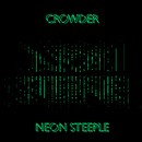 Neon Steeple/Crowder