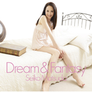 Dream & Fantasy/松田聖子