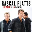 Rewind/Rascal Flatts
