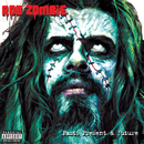 Past, Present & Future/Rob Zombie
