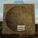 Sound Mirror/Syd Arthur