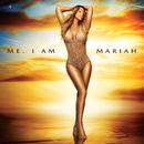 Me. I Am Mariah…The Elusive Chanteuse/MARIAH CAREY