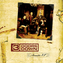 Acoustic EP (Limited Edition)/3 Doors Down