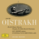 Chopin / Dvorák / Ravel / Smetana: Piano Trios/David Oistrakh, Lev Oborin, Svyatoslav Knushevitzky