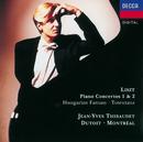 Liszt: Piano Concerto Nos.1 & 2/Fantasia on Hungarian Folk Themes etc./Jean-Yves Thibaudet