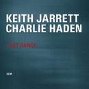 Last Dance/Keith Jarrett, Charlie Haden