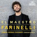 El Maestro Farinelli/Concerto Köln, Pablo Heras-Casado