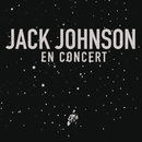 En Concert/Jack Johnson