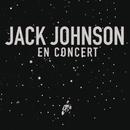En Concert/Jack Johnson and Friends