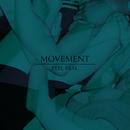 Feel Real (Remixes)/MOVEMENT