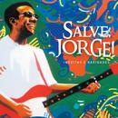 Salve Jorge/Jorge Ben Jor